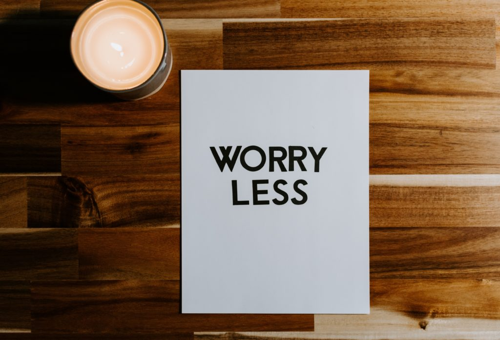 How not to worry so much